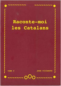 Raconte-moi les Catalans - 2 TOMES