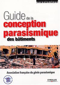 Guide de la conception parasismique des bâtiments